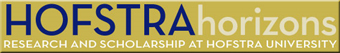 Hofstra Horizons - Research and Scholarship at Hofstra University