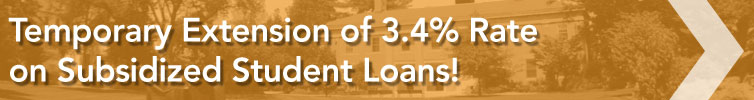 Temporary Extension of 3.4% Rate on Subsidized Student Loans!