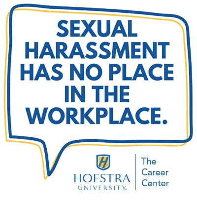Sexual Harassment Has No Place in the Workplace