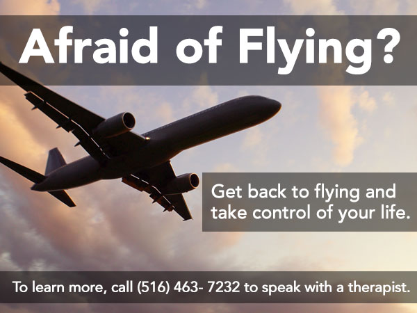 Afraid of Flying? Get Back to flying anf take control of your life. To learn more, call 516-463-7232 to speak with a therapist.